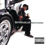 SirMix-a-Lot-MackDaddy